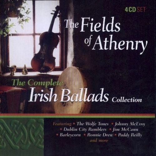 Fields of Athenry: The Complete Ballads