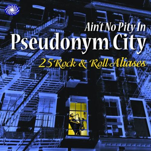 Ain't No Pity in Pseudonym City