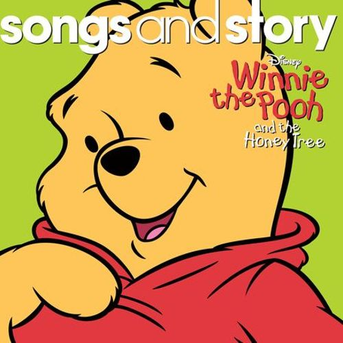 Songs and Story: Winnie the Pooh & the Honey Tree