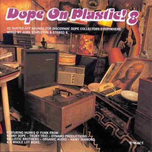 Dope on Plastic, Vol. 8