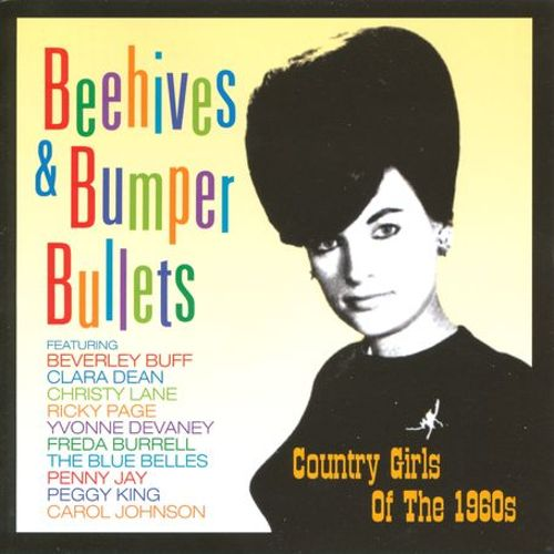 Beehives & Bumper Bullets: Country Girls of the 1960s
