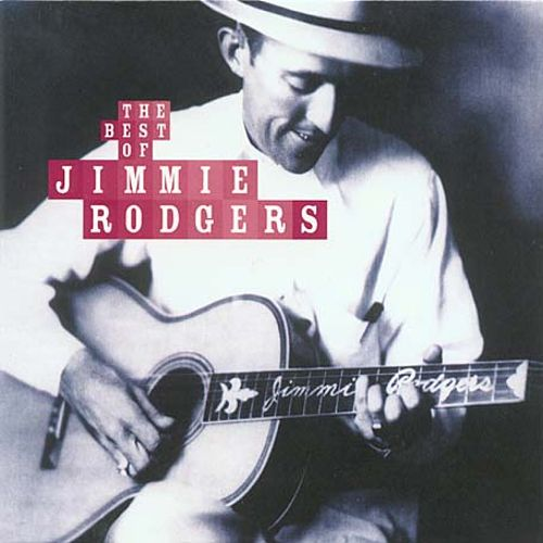 The Best of Jimmie Rodgers [Xtra]