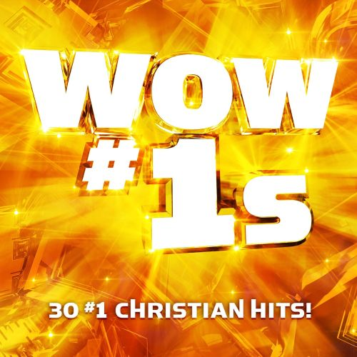 Wow #1s: 30 #1 Christian Hits