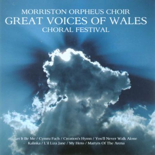 Great Voices of Wales: Choral Festival