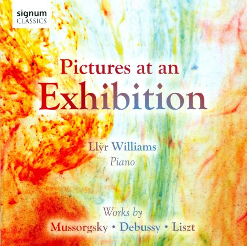 Pictures at an Exhibition: Works by Mussorgsky, Debussy & Liszt