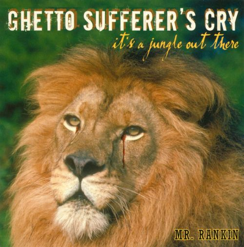 Ghetto Sufferer's Cry