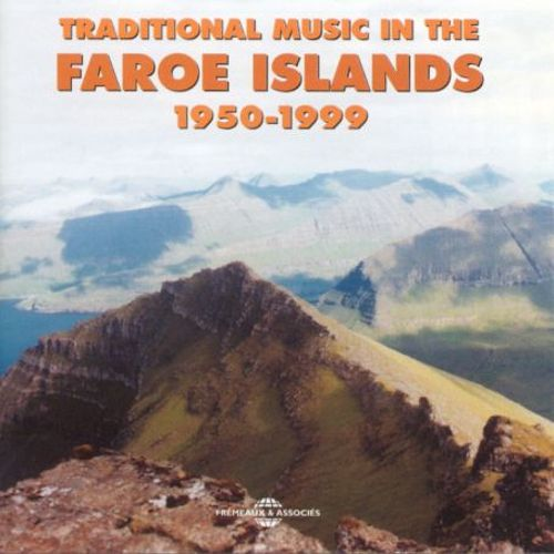 Traditional Music in the Faroe Islands 1950-99
