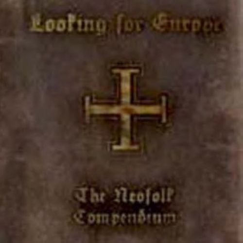 Looking for Europe: The Neofolk Compendium