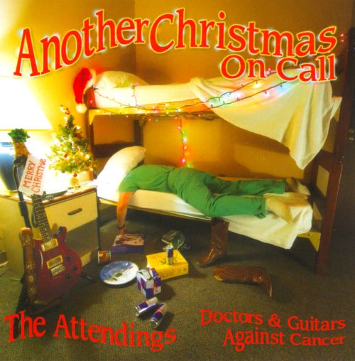 Another Christmas on Call: Doctors & Guitars Against Cancer