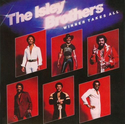 Image result for the isley brothers winner takes all