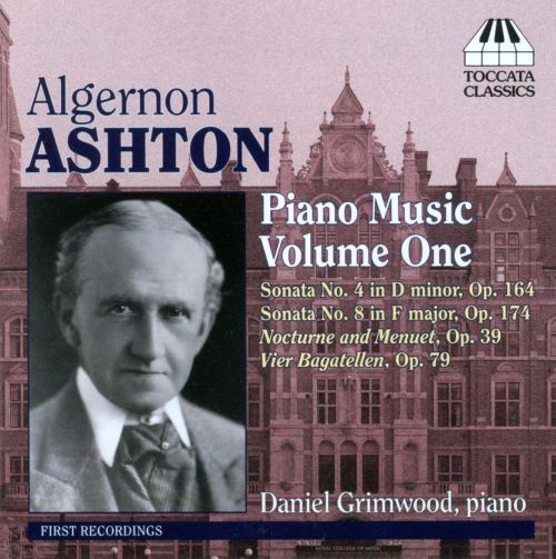 Algernon Ashton: Piano Music, Vol. 1