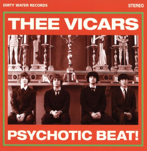 psychotic beat thee vicars songs reviews credits allmusic. Black Bedroom Furniture Sets. Home Design Ideas