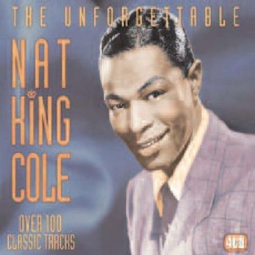 The Unforgettable Nat King Cole [Castle Pulse]