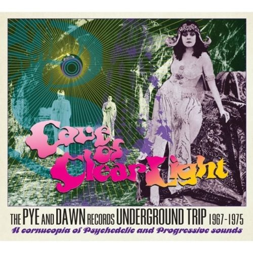 Cave Of Clear Light - The Pye And Dawn Records Underground Trip 1967-1975