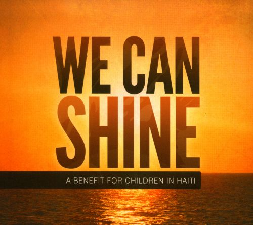 We Can Shine: A Benefit For Children In Haiti