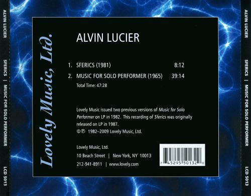 Alvin Lucier: Sferics; Music for Solo Performer