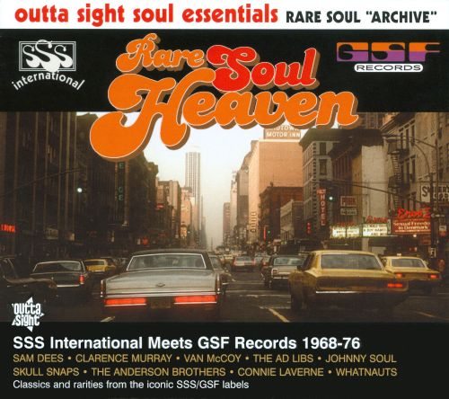 Rare Soul Heaven: SSS International Meets GSF Records 1968-1974