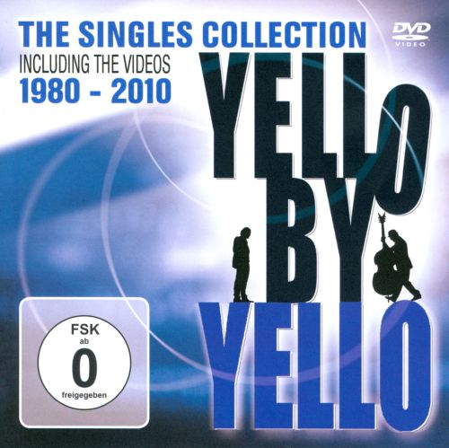 By Yello: The Singles Collection 1980-2010