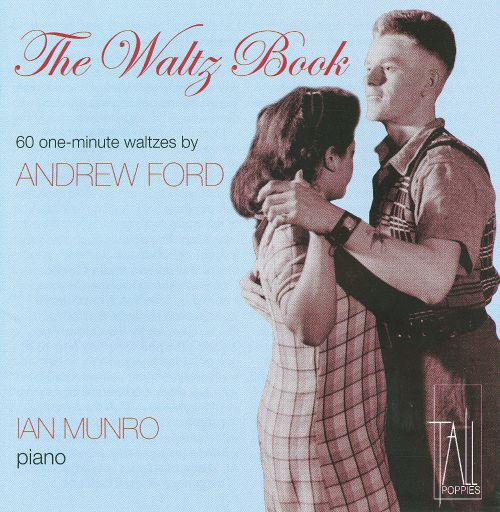 Andrew Ford: The Waltz Book