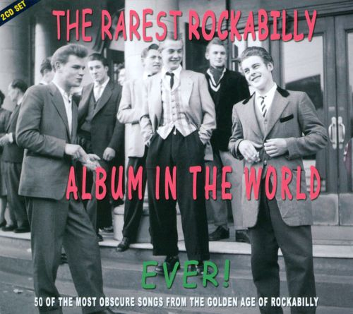 The Rarest Rockabilly Album in the World Ever!