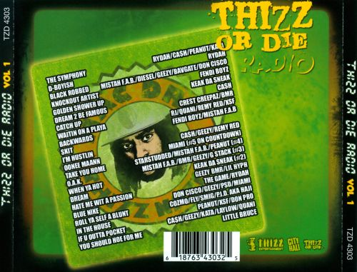 Thizz or Die Radio, Vol. 1