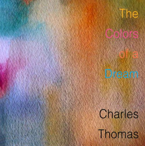 The Colors of a Dream