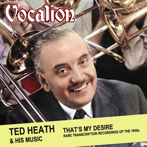That's My Desire: Rare Transcription Recordings of the 1950s