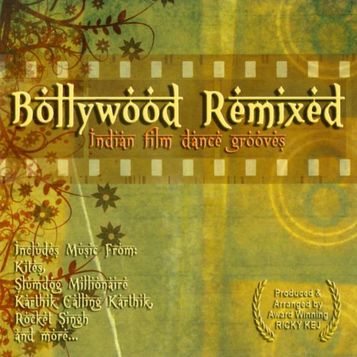 Bollywood Remixed: Indian Film Dance Grooves