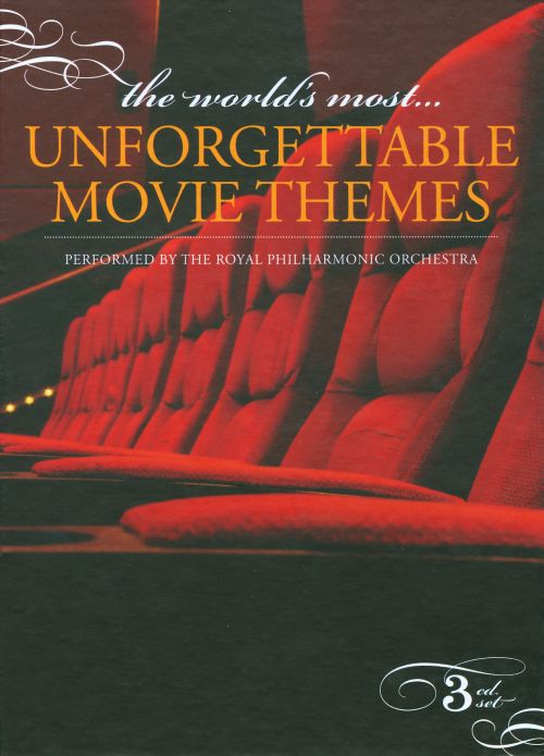 The  World's Most Unforgettable Movie Themes