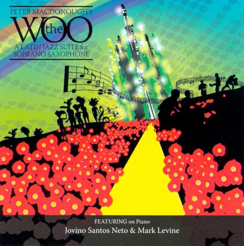 The Woo: A Latin Jazz Suite for Soprano Saxophone