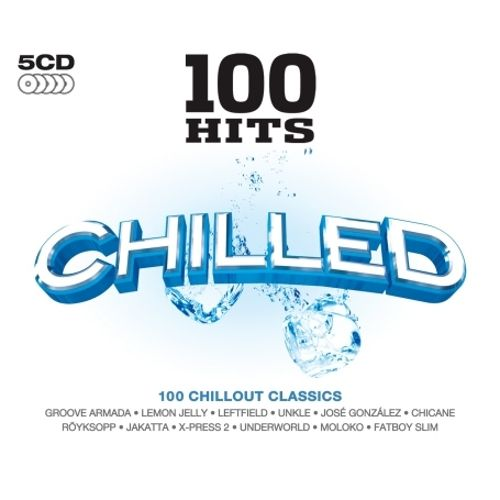 100 Hits: Chilled