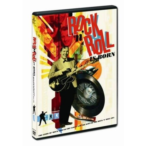 Rock 'N' Roll Is Born (The Story of 'Rock Around the Clock' and the Dawn of the Rock 'N' Roll Era)