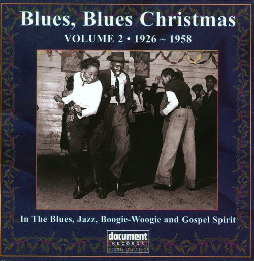blues blues christmas volume 2 1926 1958 - Blues Christmas Songs