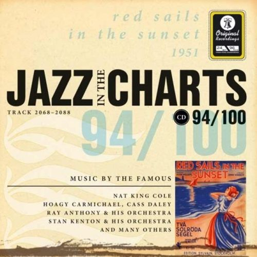 Jazz in the Charts, Vol. 94: Red Sails in the Sunset 1951