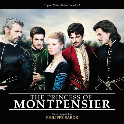 The Princess of Montpensier [Original Score]