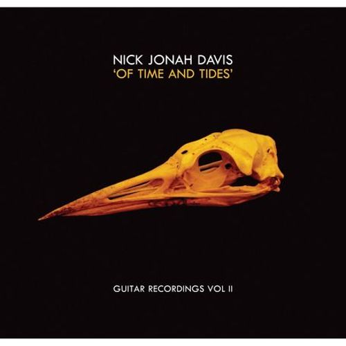 Of Time and Tides: Guitar Recordings, Vol. 2