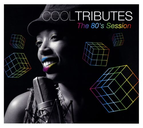 Cool Tributes: The 80's Session