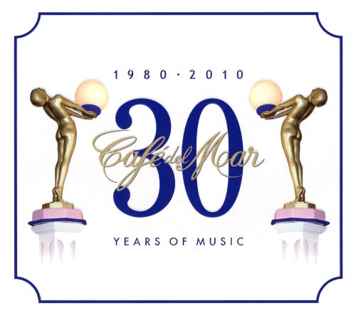 Café del Mar: 30 Years of Music