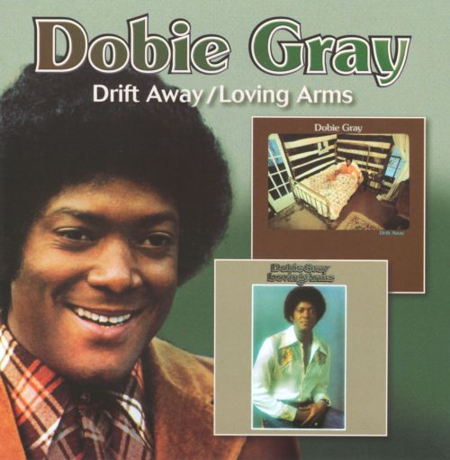 Drift Away/Loving Arms