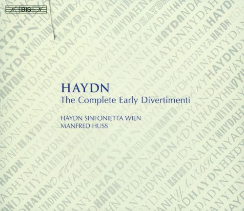 Haydn: The Complete Early Divertimenti