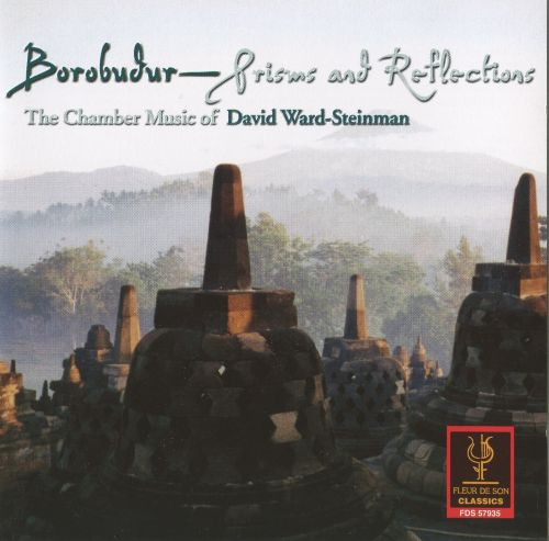 Prisms and Reflect: Chamber Music of David Ward-Steinman