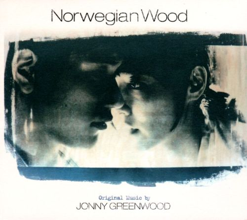 Norwegian Wood [Original Motion Picture Soundtrack]