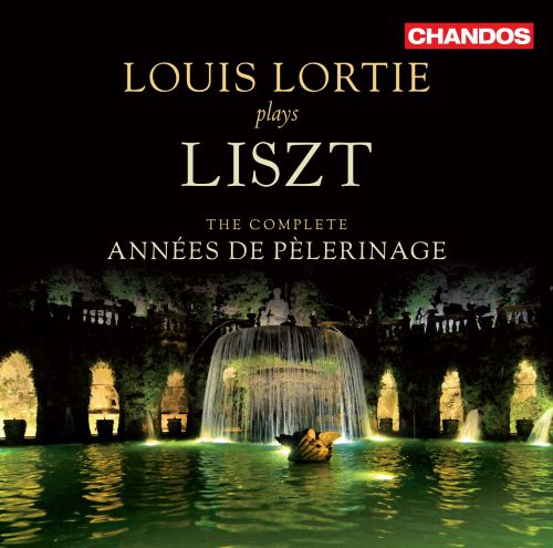 Lizst: The Complete Anneés de Pelerinage