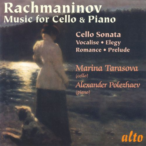Rachmaninov: Music for Cello & Piano