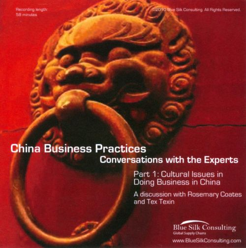 China Business Practices: Conversations With The Experts