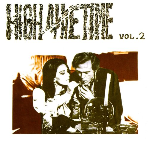 High All the Time, Vol. 2