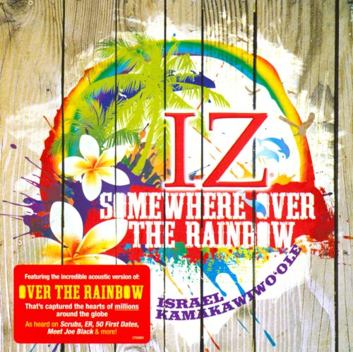 Somewhere over the rainbow release date