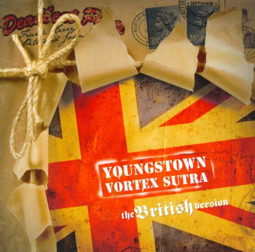 Youngstown Vortex Sutra: The British Version