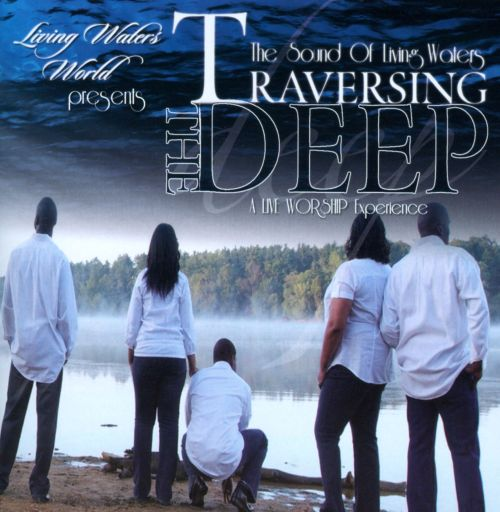 Traversing the Deep: A Live Worship Experience