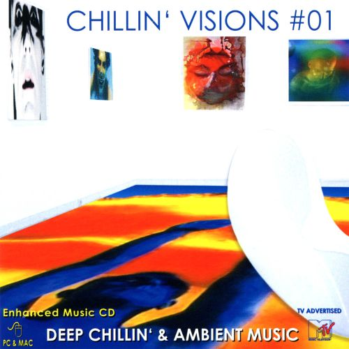 Chillin' Visions, Vol. 1: Deep Chillin' & Ambient Music